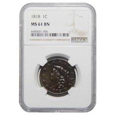 1818 Ngc MS61BN Coronet Head Large Cent