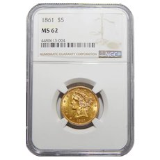 1861 Ngc MS62 $5 Liberty Head Gold