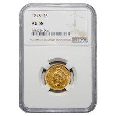 1878 Ngc AU58 $3 Gold
