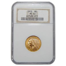 1912 Ngc MS62 $5 Indian Gold