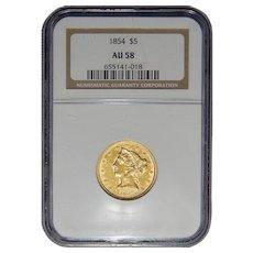1854 Ngc AU58 $5 Gold