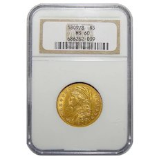 1809/8 Ngc MS60 $5 Capped Bust Gold