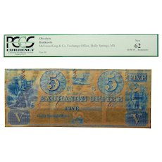 18__ Pcgs 62 $5 Holly Springs, Mississippi Obsolete Banknote