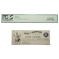 1862 Pcgs 64PPQ $0.05 Michigan, Saginaw Obsolete Bank Note