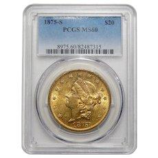 1875-S Pcgs MS60 $20 Liberty Head Gold