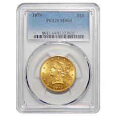 1879 Pcgs MS64 $10 Liberty Head Gold
