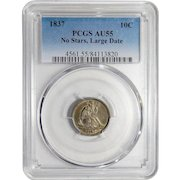 1837 Pcgs AU55 No Stars, Large Date Liberty Seated Dime