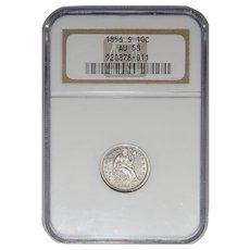 1856-S Ngc AU58 Liberty Seated Dime