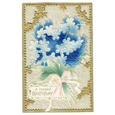 Beautiful Embossed with Silk insert Happy Birthday Postcard Forget Me Knots Dresden Gold Edges