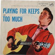 """Original 1950s Elvis Presley 45 """"Playing For Keeps"""" with original picture sleeve"""