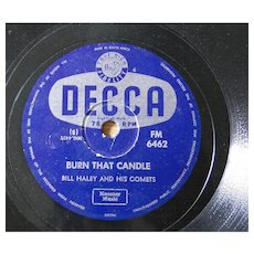 "Original 1950s Bill Haley 78rpm from South Africa ""Burn That Candle"""