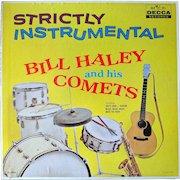 """Original 1959 Bill Haley & His Comets vinyl album """"Strictly Instrumental"""""""