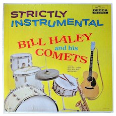 "Original 1959 Bill Haley & His Comets vinyl album ""Strictly Instrumental"""