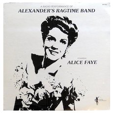 Vinyl album with radio broadcast of Alexander's Ragtime Band with Alice Faye SEALED