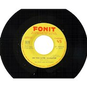 """Original 1950s issue 45rpm imported from Italy by Bill Haley """"See You Later Alligator"""""""