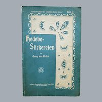 1913 Embroidery Lace Book in Danish Hedebo Stickereien