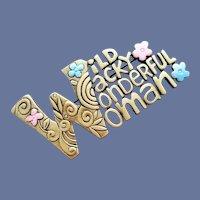 Brooch by J.J. Wild Wacky Wonderful Woman Mint