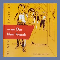 Dick and Jane Reader Our New Friends Teacher's Edition