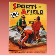 1936 Men's Magazine Sports Afield Hunting Fishing Camping