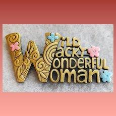 Wild Wacky Wonderful Woman Brooch by J.J. Mint Mother's Day