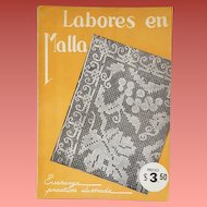 Vintage Spanish Language Instruction Manual for Needle Lace Labores en Malla 1930s Mexico