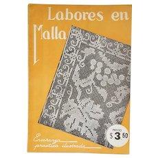 Vintage Spanish Language Instruction Manual for Needle Lace Labores en Malla 1930s Mexico