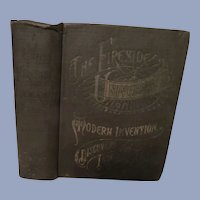 1904 The Fireside University of Modern Invention,Discovery and Art by John McGovern,