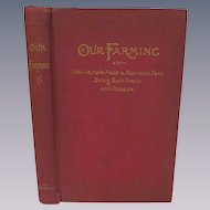 1893 Our Farming by TB Terry