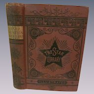 Rocky Mountain Adventures or Startling Scenes and Perilous Adventures in the Far West by Rufus B Sage, Illustrated,The Star Library, Publ Edward Canby