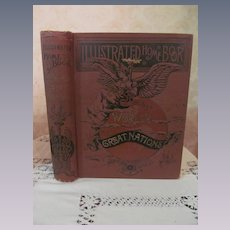 1889 Illustrated Home Book of the World's Great Nations, Geographical, Historical, Pictorial, Over 1000 Engravings Illustrations, Edited by Powell, Publ A L Bancroft & Co