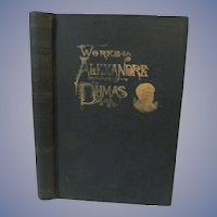 1893 The Works of Alexandre Dumas, Volume Three, Three Musketeers, Twenty Years After, Illustrated, Publ Peter Fenelon Collier