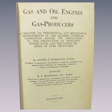 1920 Gas and Oil Engines and Gas Producers by Lionel S Marks, Illustrated, American Technical Society