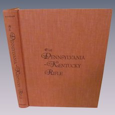 1960 The Pennsylvania - Kentucky Rifle with Dust Jacket by Henry J Kauffman, Illustrated,  Publ Bonanza Books