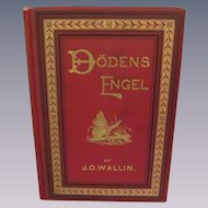 1891 Doden's Engel, Dead Angel by Johan Olaf Wallin, Illustrated, Publ The Engberg-Holmberg Publishing Co