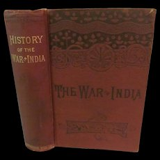 1800's History of the War of India by Henry Frederick Malcolm, Keystone Publishing Co