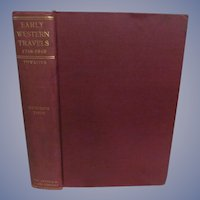 1904 Early Western Travels 1748-1846, Vol IV, Cuming's Tour, Publ Arthur H Clark Company