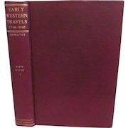 1905 Early Western Travels 1748-1846, Vol XI Part 1, W Faux & Adlard Welby, Edited by Reuben Thwaites, Publ The Arthur H Clark Company