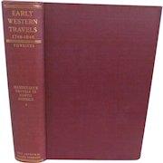 1906 Early Western Travels 1748-1846, Volume XXIII, Maximilian Part II, Edited by Reuben Thwaites, Publ The Arthur H Clark Company