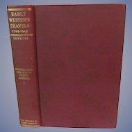 1905 Early Western Travels 1748-1846. Volume XXII, Maximilian, Part I, Edited by Reuben Gold Thwaites, Publ The Arthur H Clark Company