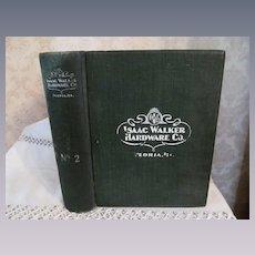 1890's Large Isaac Walker Hardware Company Catalog, Peoria Illinois