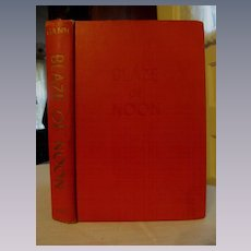Blaze of Noon by Ernest E Gann 1946, Early Air-Mail Pilots, Published Henry Holt and Company Inc