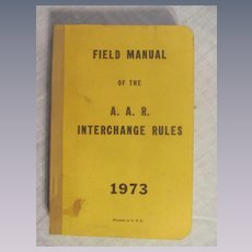 1973 Field Manual of the AAR Association of American Railroads Interchange Rules, Mechanical Division, Operations & Maintenance Department