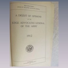 1912 A Digest of Opinions of the Judge Advocates General of the Army, War Department