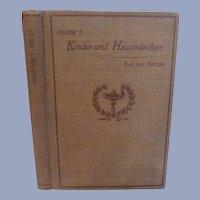 1888 Grimm's Kinder-und Hausmarchen by W H Van Der Smissen