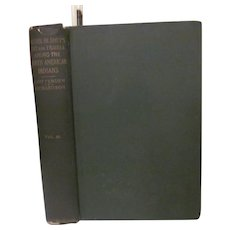1905 Life, Letters and Travels of Father Pierre-Jean De Smet, Volume 3, by Chittenden and Richardson, Harper Publisher