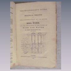 1830 The Operative Mechanic and British Machinist, Mill Work Construction by John Nicholson