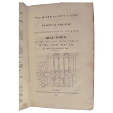 1830 The Operative Mechanic and British Machinist, Mill Work Construction by John Nicholson