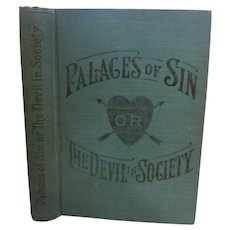 1902 Palaces of Sin or The Devil in Society by Maple, National Book Concern