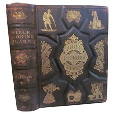 1873 The Bible Looking Glass by Barber and Others, William Bradley Garretson & Co Publishers