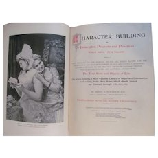 1896 Character Building by Henry D Northrop, G W Bertron publisher